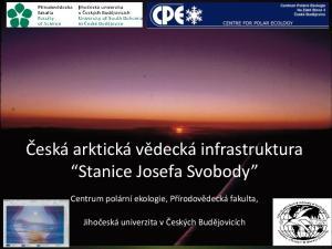 Česká arktická vědecká infrastruktura Stanice Josefa Svobody