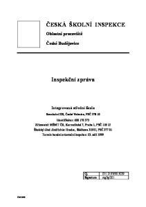 ČESKÁ ŠKOLNÍ INSPEKCE. Inspekční zpráva