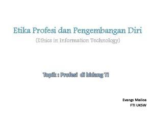 Etika Profesi dan Pengembangan Diri