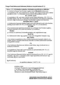Európai Uniós közbeszerzési hirdetmény feladására irányuló kérelem (23. )