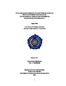 EVALUASI KARAKTERISTIK DAN IDENTIFIKASI MASALAH PENATAAN PARKIR DI BADAN JALAN ( STUDI KASUS JL. GARUDA MAS UNIVERSITAS MUHAMMADIYAH SURAKARTA )