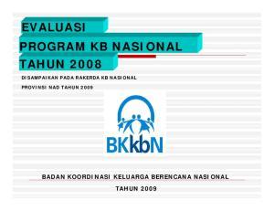 EVALUASI PROGRAM KB NASIONAL TAHUN 2008