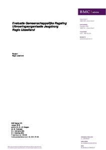 Evaluatie Gemeenschappelijke Regeling Uitvoeringsorganisatie Jeugdzorg Regio IJsselland Rapport Regio IJsselland