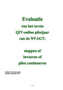 Evaluatie van het eerste QIT-online pilotjaar van de NVAGT: stoppen of invoeren of pilot continueren