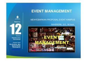 EVENT MANAGEMENT. MENYEBARKAN PROPOSAL EVENT KAMPUS Modul ke: SUHENDRA, S.E., M.Ikom. Periklanan dan Komunikasi Pemasaran. Fakultas Ilmu Komunikasi