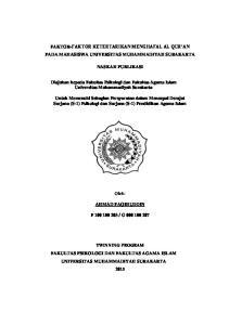 FAKTOR-FAKTOR KETERTARIKAN MENGHAFAL AL QUR AN PADA MAHASISWA UNIVERSITAS MUHAMMADIYAH SURAKARTA NASKAH PUBLIKASI