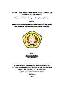 FAKTOR FAKTOR YANG DIPERTIMBANGKAN NASABAH DALAM MENABUNG DI BANK SYARI AH. (Study Kasus Pada Bank BRI Syariah Cabang Gubeng Surabaya) SKRIPSI