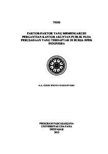 FAKTOR-FAKTOR YANG MEMENGARUHI PERGANTIAN KANTOR AKUNTAN PUBLIK PADA PERUSAHAAN YANG TERDAFTAR DI BURSA EFEK INDONESIA