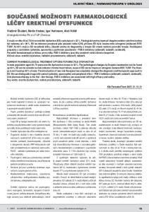 FARMAKOTERAPIE V UROLOGII. Vladimír Študent, Martin Hrabec, Igor Hartmann, Aleš Vidlář Urologická klinika FN a LF UP Olomouc