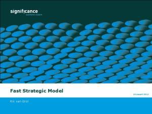 Fast Strategic Model 14 maart Rik van Grol