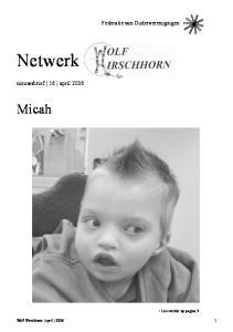 Federatie van Ouderverenigingen. Netwerk. nieuwsbrief 16 april Micah. Lees verder op pagina 3. Wolf Hirschhorn april