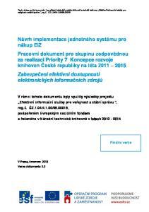 Finální verze. V Praze, červenec 2013 Verze dokumentu 2.0