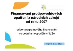 Financování protipovodňových opatření z národních zdrojů od roku 2007