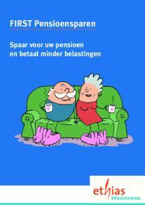 FIRST Pensioensparen. Spaar voor uw pensioen en betaal minder belastingen