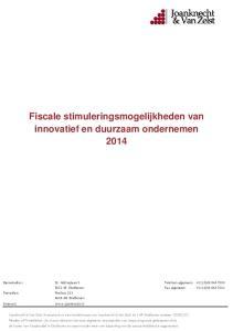 Fiscale stimuleringsmogelijkheden van innovatief en duurzaam ondernemen 2014