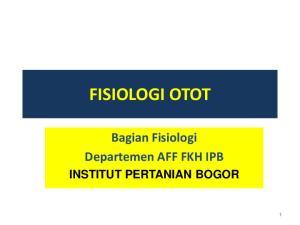 FISIOLOGI OTOT. Bagian Fisiologi Departemen AFF FKH IPB INSTITUT PERTANIAN BOGOR