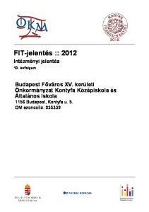 FIT-jelentés :: Intézményi jelentés. 10. évfolyam