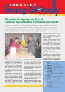 FOKUS... sistem kepabeanan sehingga dapat mendukung investasi Jepang di Indonesia. Lebih dari itu, mereka meminta pemerintah Indonesia memperhatikan p