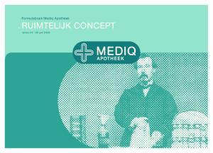 Formuleboek Mediq Apotheek RUIMTELIJK CONCEPT. versie juni 2009