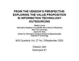 FROM THE VENDOR S PERSPECTIVE: EXPLORING THE VALUE PROPOSITION IN INFORMATION TECHNOLOGY OUTSOURCING
