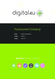 Functioneel Ontwerp. digital4u.nl effectief op internet. Klant. Digitale Vaardigheden. Project. Website. April Datum