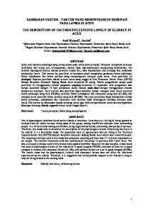 GAMBARAN FAKTOR FAKTOR YANG MEMPENGARUHI KESEPIAN PADA LANSIA DI ACEH THE DESCRIPTION OF FACTORS INFLUENCING LONELY OF ELDERLY IN ACEH