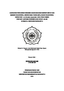 GAMBARAN FREKUENSI KONSUMSI BAHAN MAKANAN SUMBER SERAT DAN SUMBER KOLESTEROL, INDEKS MASA TUBUH (IMT), KADAR KOLESTEROL DARAH DAN