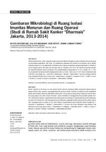 Gambaran Mikrobiologi di Ruang Isolasi Imunitas Menurun dan Ruang Operasi (Studi di Rumah Sakit Kanker Dharmais Jakarta, )