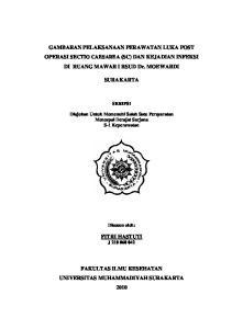 GAMBARAN PELAKSANAAN PERAWATAN LUKA POST OPERASI SECTIO CAESAREA (SC) DAN KEJADIAN INFEKSI DI RUANG MAWAR I RSUD Dr. MOEWARDI SURAKARTA