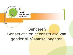 Genderen Constructie en deconstructie van gender bij Vlaamse jongeren