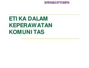Generated by Foxit PDF Creator Foxit Software  For evaluation only. ETIKA DALAM KEPERAWATAN KOMUNITAS