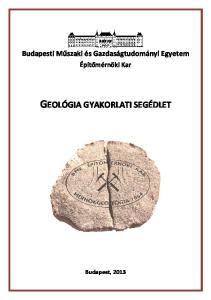 GEOLÓGIA GYAKORLATI SEGÉDLET