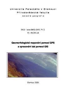 Geomorfologické mapování pomocí GPS a zpracování dat pomocí GIS