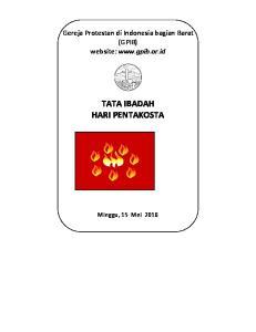Gereja Protestan di Indonesia bagian Barat (GPIB) website:  TATA IBADAH HARI PENTAKOSTA