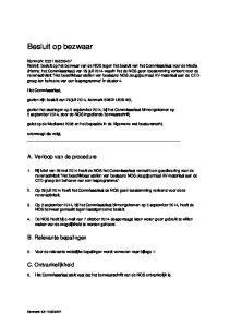 gezien het daartegen op 3 september 2014, bij het Commissariaat binnengekomen op 5 september 2014, door de NOS ingediende bezwaarschrift,