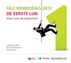 GGZ Kennisdag 2012 De Eerste Lijn
