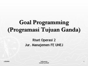 Goal Programming (Programasi Tujuan Ganda)