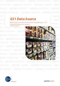 GS1 Data Source Meetregels voor veelvoorkomende verpakkingen in de levensmiddelen en drogisterij 27 juli 2015 versie 1.4