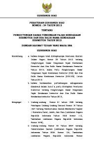 GUBERNUR RIAU PERATURAN GUBERNUR RIAU NOMOR : 24 TAHUN 2012 TENTANG