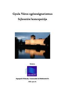 Gyula Város egészségturizmus fejlesztési koncepciója