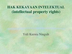 HAK KEKAYAAN INTELEKTUAL (intellectual property rights) Yuli Kurnia Ningsih