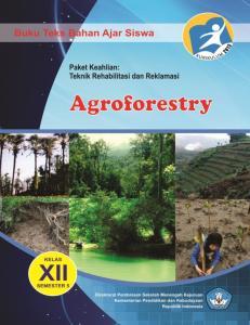 HALAMAN FRANCIS. Agroforestri merupakan suatu istilah baru dari praktek- praktek pemanfaatan lahan tradisional (wanatani) yang memiliki unsur-unsur: