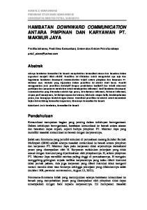 HAMBATAN DOWNWARD COMMUNICATION ANTARA PIMPINAN DAN KARYAWAN PT. MAKMUR JAYA