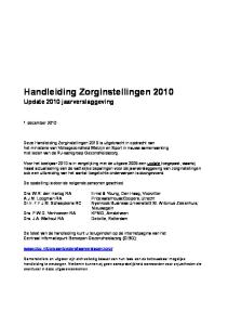 Handleiding Zorginstellingen 2010 Update 2010 jaarverslaggeving