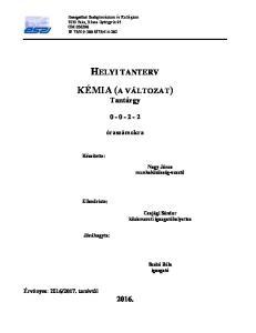 HELYI TANTERV KÉMIA (A VÁLTOZAT) Tantárgy