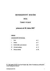 HENDIKEPOVÝ SYSTÉM EGA. platnost od 20. ledna 2007