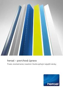 heroal povrchová úprava Trvalá, mnohostranná, inovativní: Kvalita splňující nejvyšší nároky