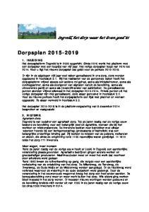 Het dorpsplan is in de platformvergadering van 9 december 2014 besproken en vastgesteld