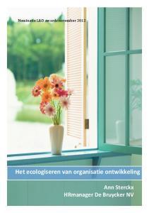 Het ecologiseren van organisatie ontwikkeling Ann Sterckx HRmanager De Bruycker NV