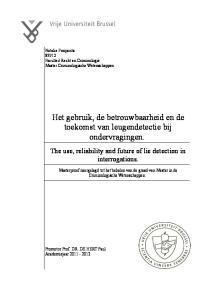 Het gebruik, de betrouwbaarheid en de toekomst van leugendetectie bij ondervragingen